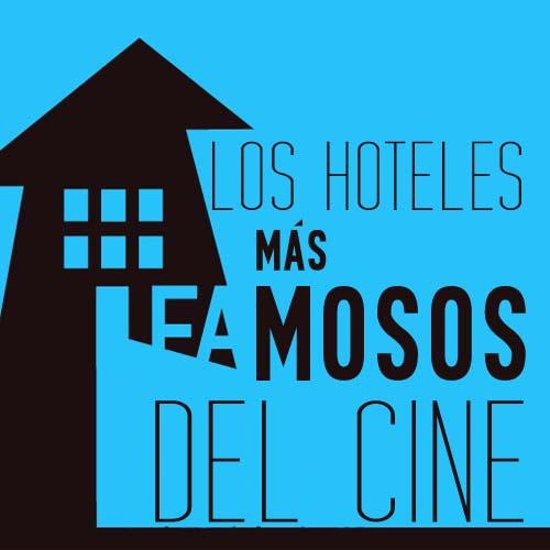Imagen principal infografia hoteles de pelicula